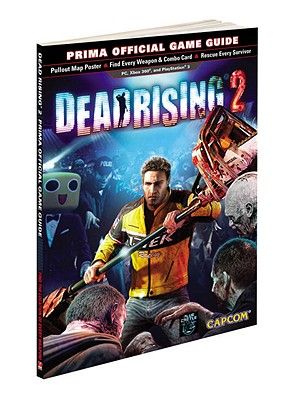 Dead Rising 2: Prima Official Game Guide - Stratton, Stephen