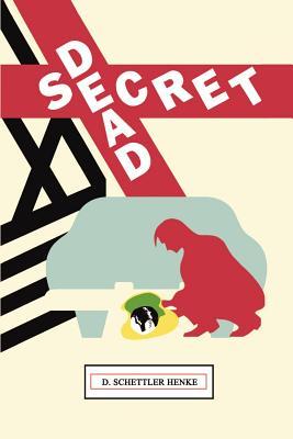 Dead Secret - Henke, D Schettler