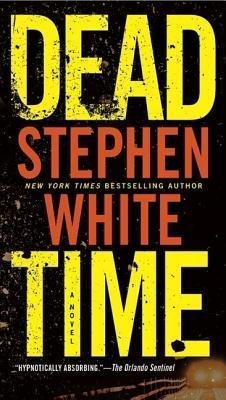 Dead Time - White, Stephen, Dr.