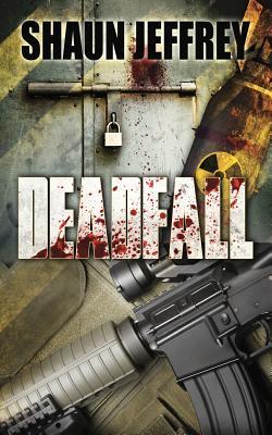 Deadfall - Jeffrey, Shaun