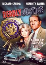 Deadly Justice - Karen Arthur
