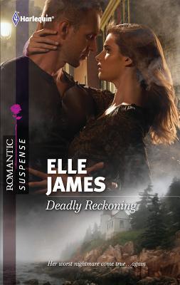 Deadly Reckoning - James, Elle