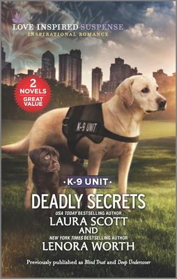Deadly Secrets - Scott, Laura, and Worth, Lenora