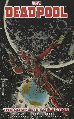Deadpool: The Complete Collection, Volume 3 - Way, Daniel (Text by)