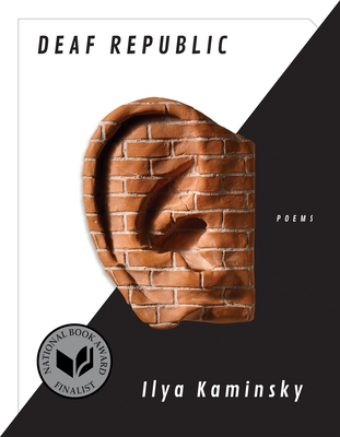 Deaf Republic: Poems - Kaminsky, Ilya