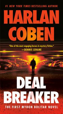 Deal Breaker: The First Myron Bolitar Novel - Coben, Harlan