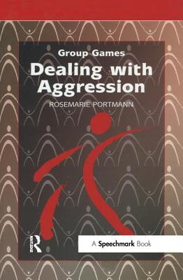 Dealing with Aggression - Verlag, Don Bosco Medien, and Portmann, Rosemarie, and Seelos, Lilo (Translated by)