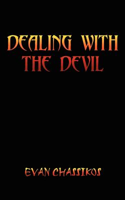 Dealing With The Devil - Chassikos, Evan