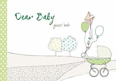 Dear Baby Guest Book - from you to me