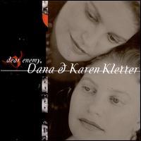 Dear Enemy - Dana & Karen Kletter