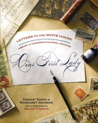 Dear First Lady: Letters to the White House - Young, Dwight