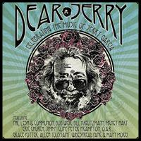 Dear Jerry: Celebrating the Music of Jerry Garcia [Deluxe Edition] - Various Artists