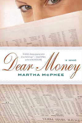 Dear Money - McPhee, Martha