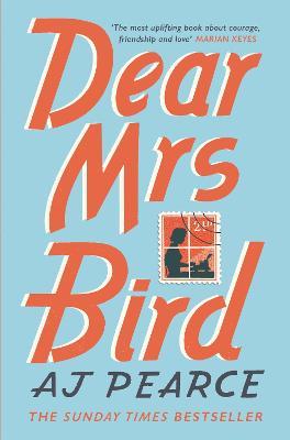 Dear Mrs Bird - Pearce, AJ