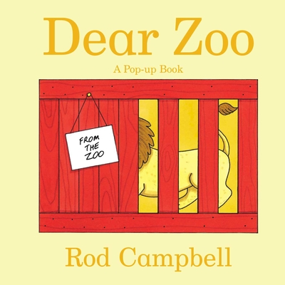 Dear Zoo: Dear Zoo - Campbell, Rod (Illustrator)