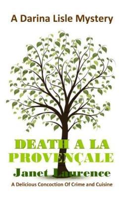 Death A La Provencale - Laurence, Janet