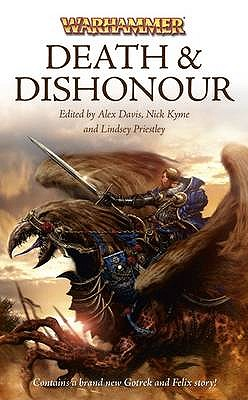 Death and Dishonour - Kyme, Nick (Editor), and Priestley, Lindsey (Editor), and Davis, Alex (Editor)