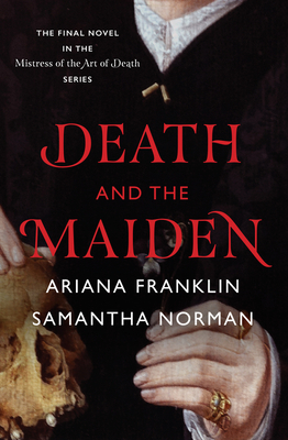 Death and the Maiden - Norman, Samantha, and Franklin, Ariana