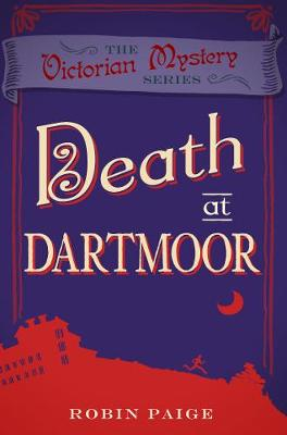 Death At Dartmoor - Paige, Robin