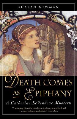 Death Comes as Epiphany - Newman, Sharan