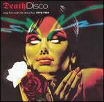 Death Disco: Songs from Under the Dance Floor, 1978-1984