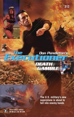 Death Gamble - Pendleton, Don (Creator)