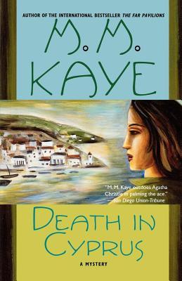 Death in Cyprus - Kaye, M M