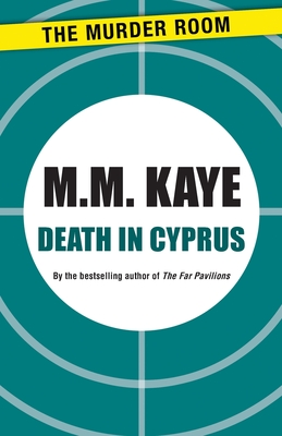 Death in Cyprus - Kaye, M M