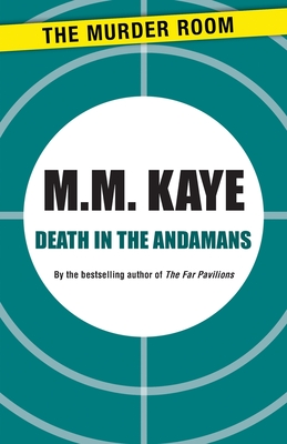Death in the Andamans - Kaye, M M