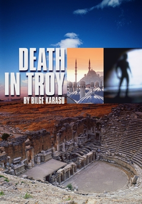 Death in Troy - Karasu, Bilge