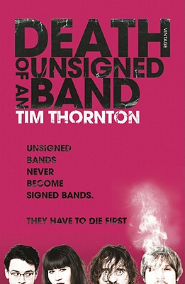 Death of an Unsigned Band - Thornton, Tim