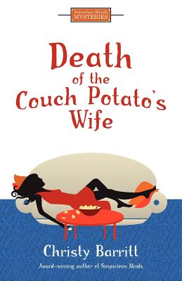 Death of the Couch Potato's Wife - Barritt, Christy, and Christy, Barritt