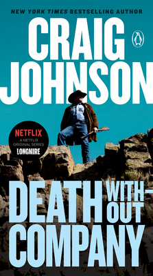 Death Without Company: A Longmire Mystery - Johnson, Craig