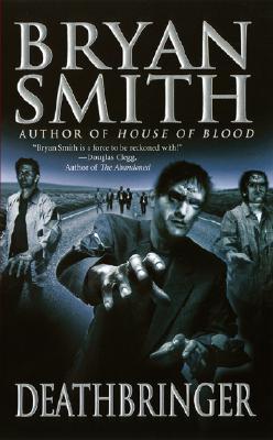 Deathbringer - Smith, Bryan