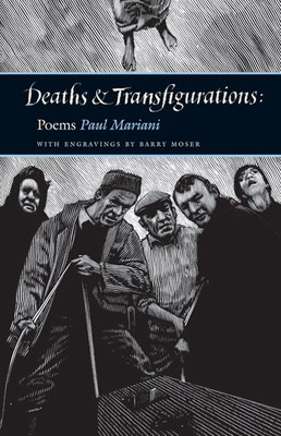 Deaths and Transfigurations: Poems - Mariani, Paul