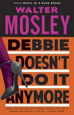 Debbie Doesn't Do It Anymore - Mosley, Walter