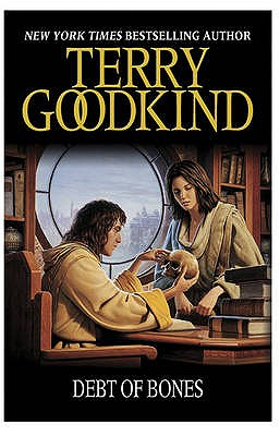Debt of Bones - Goodkind, Terry