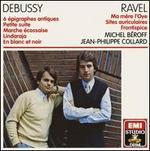 Debussy: 6 Épigraphes Antiques; Petite Suite; Ravel: Ma mere l'Oye