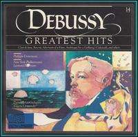 Debussy: Greatest Hits - Philippe Entremont (piano)