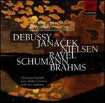 Debussy, Janácek, Nielsen, Ravel, Schumann, Brahms: Violin & Viola Sonatas
