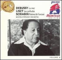 Debussy: La mer; Liszt: Les préludes; Scriabin: Poème de l'extase - Leonid Kogan (violin); Roger Voisin (trumpet); Boston Symphony Orchestra; Pierre Monteux (conductor)