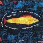 Debussy: La Plus que Lente; Children's Corner; Images I & II; L'Isle joyeuse; Estampes