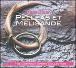 Debussy: Pell?as et M?lisande
