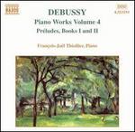 Debussy: Préludes, Books I and II
