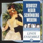 Debussy, Reger, Schönberg & Webern arranged for chamber ensemble
