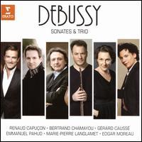 Debussy: Sonates & Trio - Bertrand Chamayou (piano); Edgar Moreau (cello); Emmanuel Pahud (flute); Gérard Caussé (viola);...