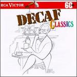 Decaf Classics