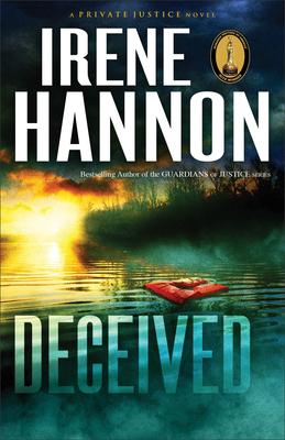 Deceived: A Novel - Hannon, Irene