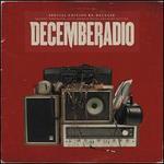 Decemberadio [Bonus Tracks]