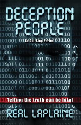 Deception People: Telling the truth can be fatal - Laplaine, Réal